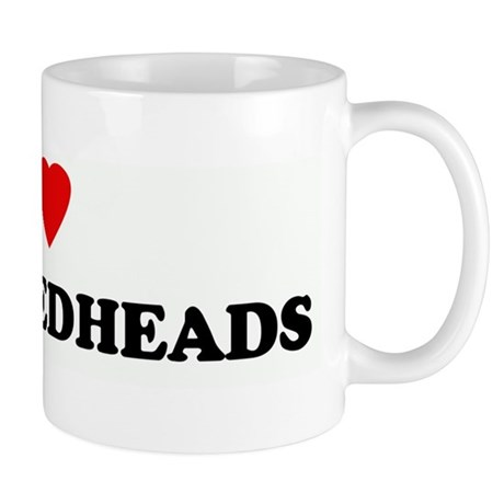 I Love BUSTY REDHEADS Mug