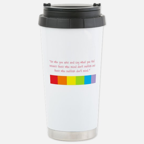Be who you are Stainless Steel Travel Mug