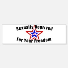 Sexually Deprived Bumper Bumper Bumper Sticker