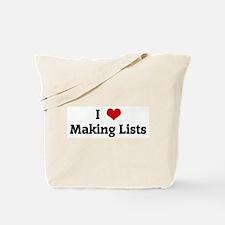 I Love Making Lists Tote Bag