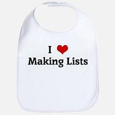 I Love Making Lists Bib
