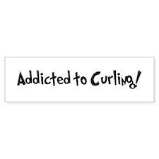 Addicted to Curling Bumper Bumper Sticker