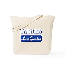 Tabitha loves grandma Tote Bag