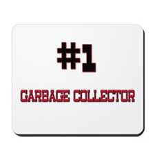 Number 1 GARBAGE COLLECTOR Mousepad