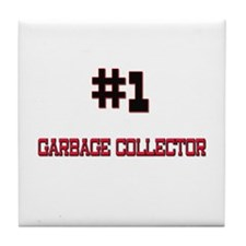 Number 1 GARBAGE COLLECTOR Tile Coaster