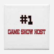 Number 1 GAME SHOW HOST Tile Coaster