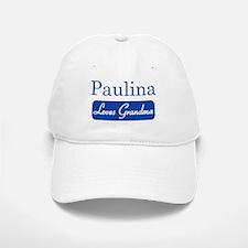 Paulina loves grandma Baseball Baseball Cap