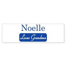 Noelle loves grandma Bumper Bumper Sticker