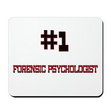 Number 1 FORENSIC PSYCHOLOGIST Mousepad