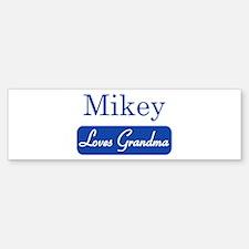 Mikey loves grandma Bumper Bumper Stickers