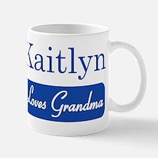 Kaitlyn loves grandma Mug