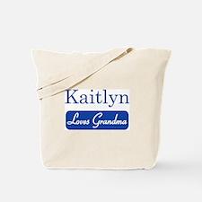Kaitlyn loves grandma Tote Bag