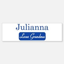 Julianna loves grandma Bumper Bumper Bumper Sticker