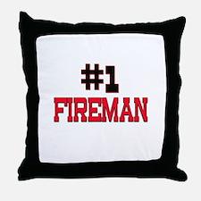 Number 1 FIREMAN Throw Pillow