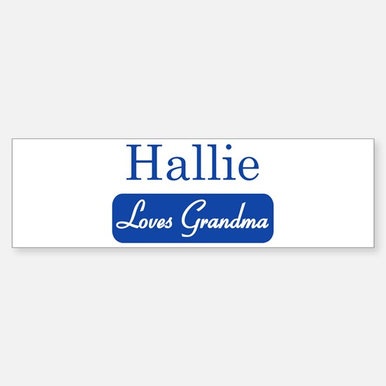 Hallie loves grandma Bumper Car Car Sticker