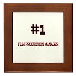 Number 1 FILM PRODUCTION MANAGER Framed Tile