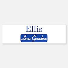 Ellis loves grandma Bumper Bumper Bumper Sticker