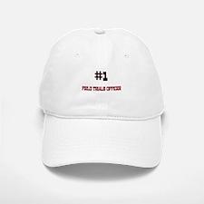 Number 1 FIELD TRIALS OFFICER Baseball Baseball Cap