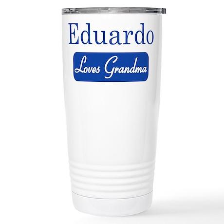 Eduardo loves grandma Stainless Steel Travel Mug