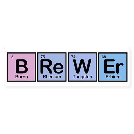 Brewer made of Elements Bumper Sticker