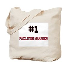 Number 1 FACILITIES MANAGER Tote Bag