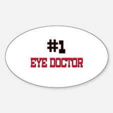 Number 1 EYE DOCTOR Oval Decal