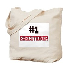 Number 1 EXECUTIONER Tote Bag