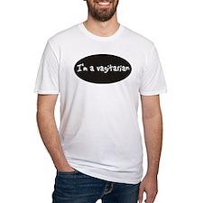 I am vagitarian Shirt
