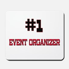 Number 1 EVENT ORGANIZER Mousepad