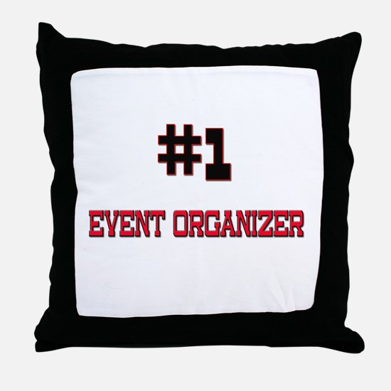 Number 1 EVENT ORGANIZER Throw Pillow