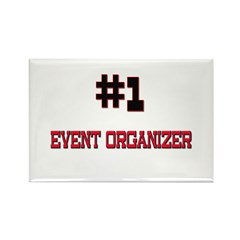 Number 1 EVENT ORGANIZER Rectangle Magnet (10 pack