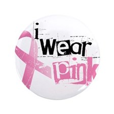 """I Wear Pink 3.5"""" Button (100 pack)"""