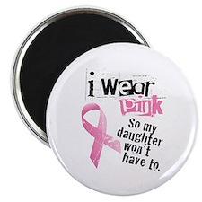 I Wear Pink - Daughter Magnet