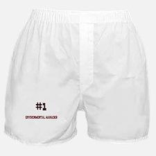 Number 1 ENVIRONMENTAL MANAGER Boxer Shorts