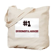 Number 1 ENVIRONMENTAL MANAGER Tote Bag