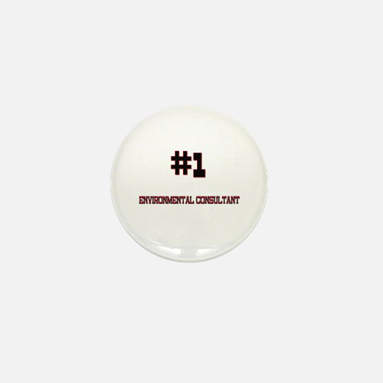 Number 1 ENVIRONMENTAL CONSULTANT Mini Button