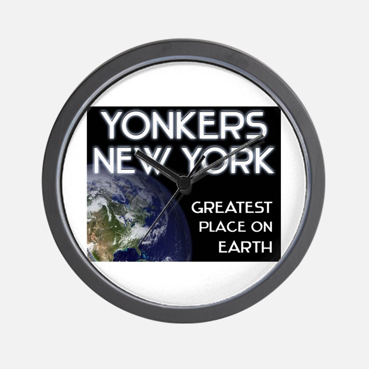 yonkers new york - greatest place on earth Wall Cl