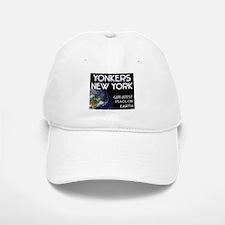 yonkers new york - greatest place on earth Baseball Baseball Cap