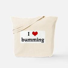 I Love bumming Tote Bag