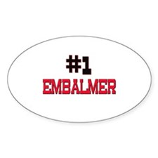 Number 1 EMBALMER Oval Decal