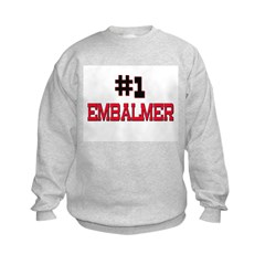 Number 1 EMBALMER Sweatshirt