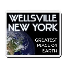 wellsville new york - greatest place on earth Mous