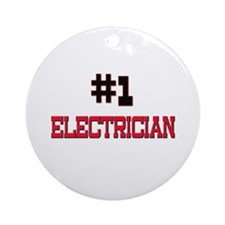 Number 1 ELECTRICIAN Ornament (Round)