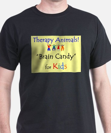 """""""Therapy Animals! Brain Candy Black T-Shirt"""