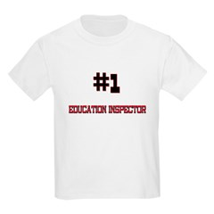 Number 1 EDUCATION INSPECTOR T-Shirt