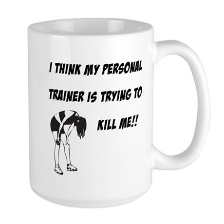 Trainer trying to kill me Large Mug