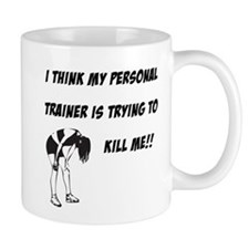 Trainer trying to kill me Mug