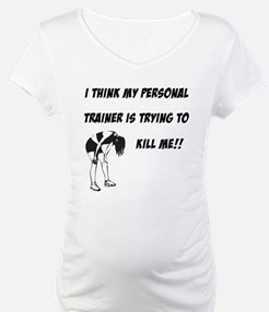 Trainer trying to kill me Shirt