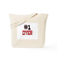Number 1 DYER Tote Bag