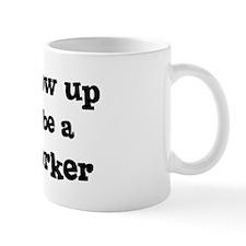 Be A Social Worker Mug
